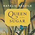 Queen Sugar: A Novel (       UNABRIDGED) by Natalie Baszile Narrated by Miriam Hyman