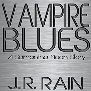 Vampire Blues: A Samantha Moon Story Audiobook