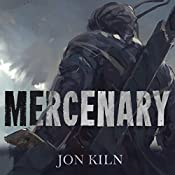 Mercenary: Blade Asunder Book 1 | Jon Kiln