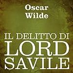 Il delitto di Lord Savile [Lord Savile's Crime]   Oscar Wilde