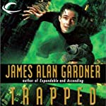 Trapped: League of Peoples, Book 6 (       UNABRIDGED) by James Alan Gardner Narrated by William Dufris
