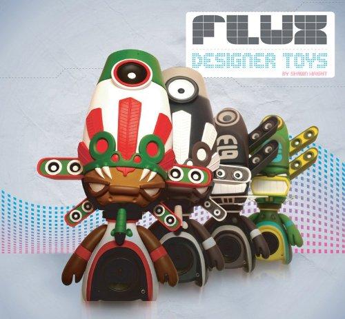 Flux: Designer Toys