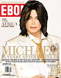 Michael Jackson's Last U.S. Interview- EBONY MAGAZINE DECEMBER 2007 ISSUE