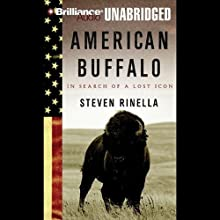 American Buffalo: In Search of a Lost Icon Audiobook by Steven Rinella Narrated by Patrick G. Lawlor