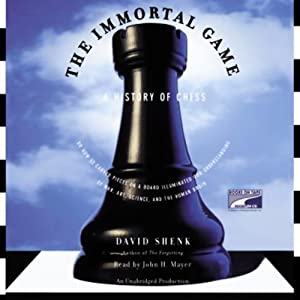 The Immortal Game | [David Shenk]