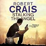 Stalking the Angel | Robert Crais