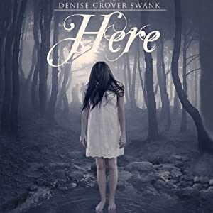 Here: On the Otherside, Book 1 | [Denise Grover Swank]