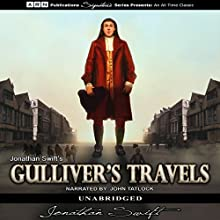 Gulliver's Travels | Livre audio Auteur(s) : Jonathan Swift Narrateur(s) : John Tatlock