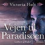 Vejen til Paradisøen | Victoria Holt