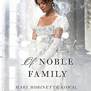 Of Noble Family Hörbuch