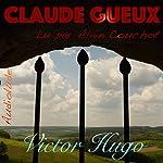 Claude Gueux | Victor Hugo