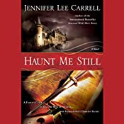 Haunt Me Still | [Jennifer Lee Carrell]