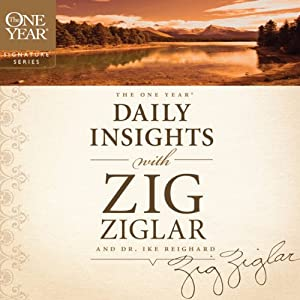 The One Year Daily Insights with Zig Ziglar | [Zig Ziglar, Ike Reighard]