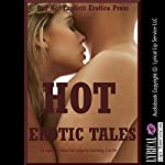 Hot Erotic Tales: Five Explicit Erotica Stories | Angela Ward,Autumn Crowl,Carolyne Cox,Connie Hastings,Erika Cole
