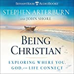 Being Christian | Stephen Arterburn