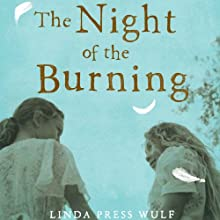 The Night of the Burning: Devorah's Story (       UNABRIDGED) by Linda Press Wulf Narrated by Linda Press Wulf