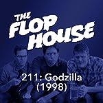 211: Godzilla (1998) | Elliott Kalan,Dan McCoy,Stuart Wellington