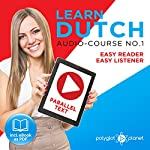 Learn Dutch - Easy Reader - Easy Listener Parallel Text Audio Course No. 1 |  Polyglot Planet