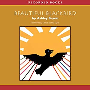 Beautiful Blackbird | [Ashley Bryan]