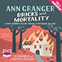 Bricks and Mortality (       UNABRIDGED) by Ann Granger Narrated by Judith Boyd