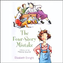 The Four-Story Mistake Audiobook by Elizabeth Enright Narrated by Pamela Dillman