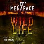 Wildlife - A Dark Thriller | Jeff Menapace