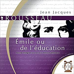 Émile ou de l'Education | Livre audio