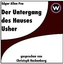 Der Untergang des Hauses Usher Hörbuch von Edgar Allan Poe Gesprochen von: Christoph Hackenberg