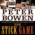 The Stick Game: Gabriel Du Pré, Book Seven Audiobook by Peter Bowen Narrated by Jim Meskimen