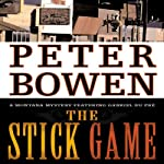 The Stick Game: Gabriel Du Pré, Book Seven (       UNABRIDGED) by Peter Bowen Narrated by Jim Meskimen