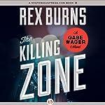 The Killing Zone | Rex Burns