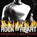 Rock the Heart: Black Falcon Series, Book 1 (       UNABRIDGED) by Michelle A. Valentine Narrated by Aletha George