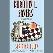 Striding Folly | [Dorothy L. Sayers]