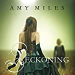 Reckoning: Arotas Trilogy, Book 2 | Amy Miles