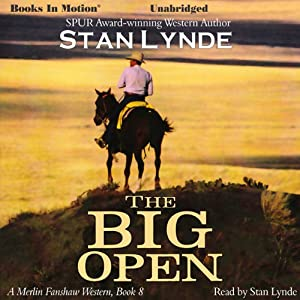 The Big Open: Merlin Fanshaw, Book 8 | [Stan Lynde]