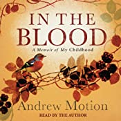 In the Blood | [Andrew Motion]
