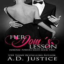Her Dom's Lesson: Dominic Powers, Book 2 Audiobook by A.D. Justice Narrated by Robert Coltrane, Rita Rush