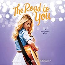 The Road to You (       UNABRIDGED) by Alecia Whitaker Narrated by Alecia Whitaker