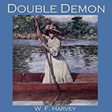 Double Demon (       UNABRIDGED) by W. F. Harvey Narrated by Cathy Dobson