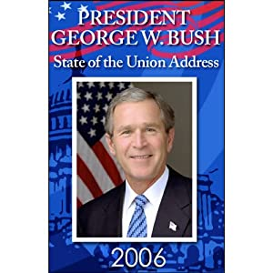 State of the Union Address (1/31/06) | [George W. Bush]