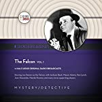 The Falcon, Vol. 1: The Classic Radio Collection |  Hollywood 360 - producer