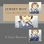 Jersey Boy: Growing Up Jersey, Book 1 | Chris Bowen