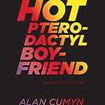 Hot Pterodactyl Boyfriend | Alan Cumyn