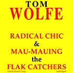 Radical Chic and Mau-Mauing the Flak Catchers | Tom Wolfe