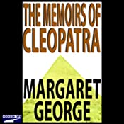 The Memoirs of Cleopatra | [Margaret George]