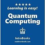 Quantum Computing |  IntroBooks