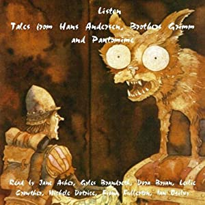 Tales from Hans Andersen, Brothers Grimm and Pantomime Audiobook