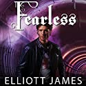 Fearless: Pax Arcana Series #3 (       UNABRIDGED) by Elliott James Narrated by Roger Wayne