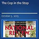 The Cop in the Stop | Jack Dunphy