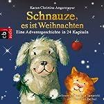 Schnauze, es ist Weihnachten: Eine Adventsgeschichte in 24 Kapiteln | Karen Christine Angermayer